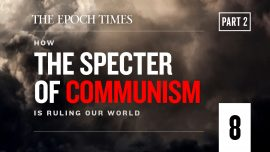 Chapter Eight, Part II: How Communism Sows Chaos in Politics (UPDATED)