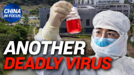 Wuhan's Virology Institute Studies New Deadly Virus | China in Focus (March 3)