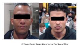 Border Patrol Catches 2 Yemenis on FBI Terror Watch List