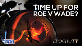 Roe v. Wade Under Review; School Nurse Blows Whistle on Masks; Harvard Defends Race-Based Policies