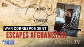Afghanistan: Reporter's Daring Escape; Resistance Offers Glimmer of Hope