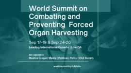 Programming Alert:  World Summit Against Forced Organ Harvesting : An Alarm to Humankind