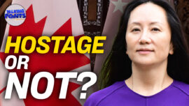 Did China's Hostage Diplomacy Work? A Look Back at Huawei CFO's Arrest and Release